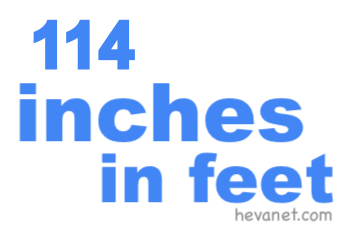114 inches in feet