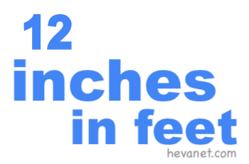 12 inches in feet