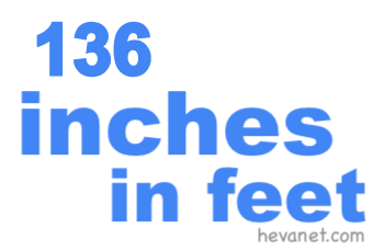 136 inches in feet
