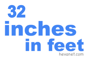 32 inches in feet