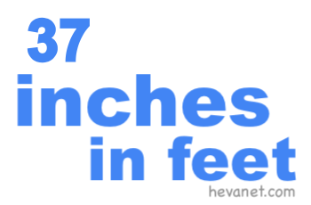 37 inches in feet