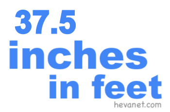 37.5 inches in feet