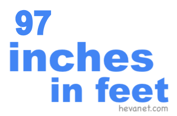 97 inches in feet