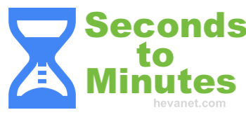 Seconds to Minutes
